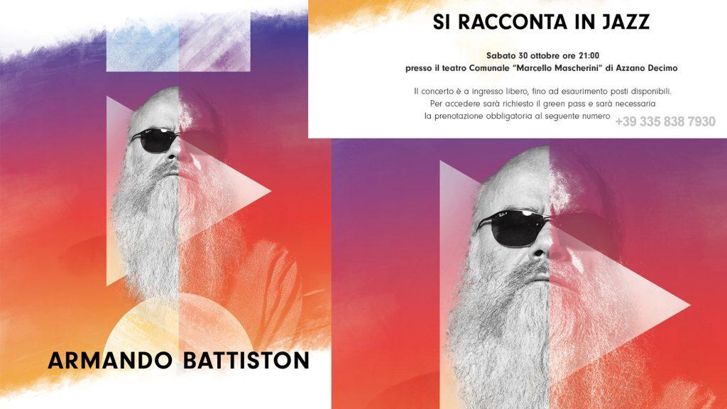 Armando Battiston - 30 ottobre 2021